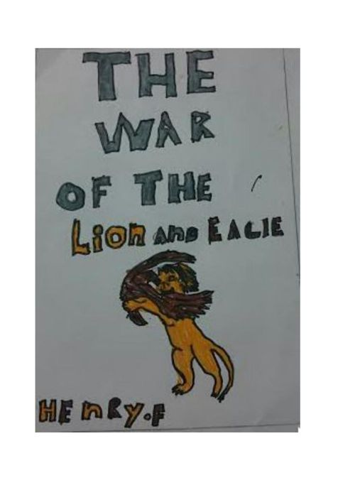 THE war of the Lion and the Eagle