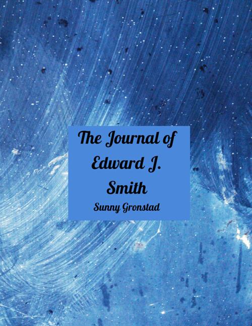 The Journal of Edward J. Smith