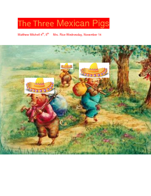 The Three Little Mexican Pigs