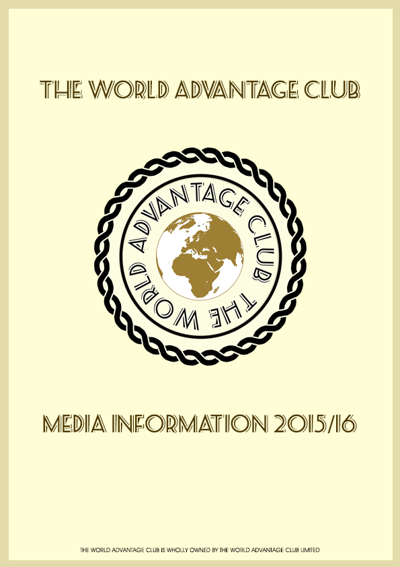 The World Advantage Club Media Pack 2015/16
