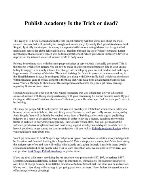 Publish Academy Is the Trick or dead