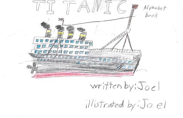 Titanic Alphabet Book by Joel