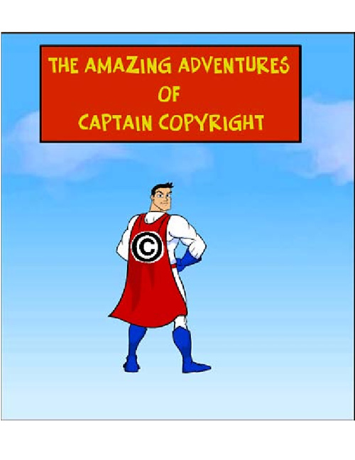 The Amazing Adventures of Captain Copyright