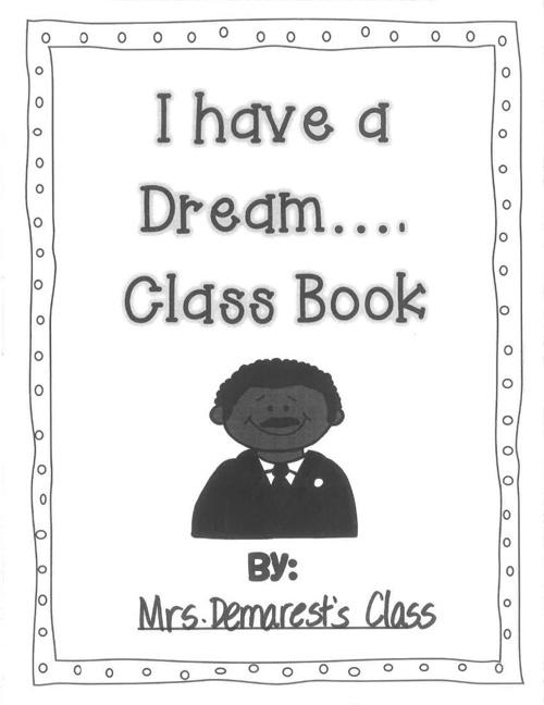 I Have a Dream...Class Book