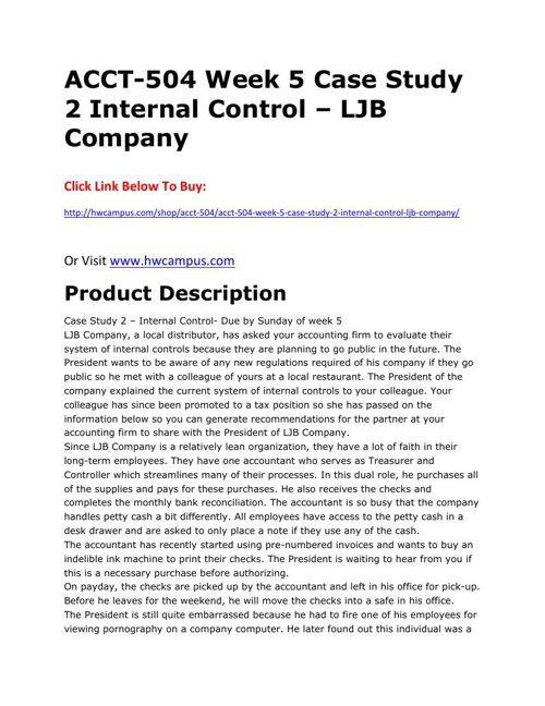 internal controls relating to the ljb Internal controls report for ljb internal control requirements for publicly traded companies in a meeting last week, the president of ljb expressed interest of going public in the near future and asked us about the internal control requirements for.