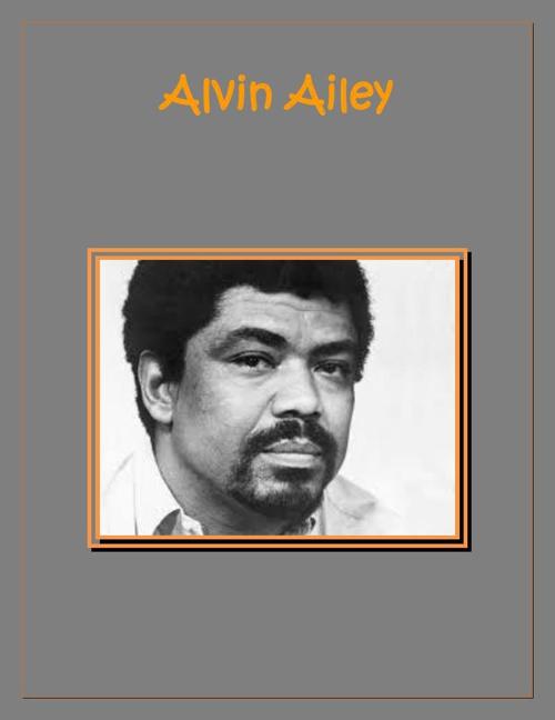 alvin ailey biography essay