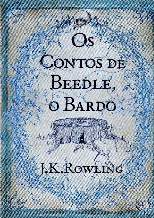 Os contos de Beedle o Bardo - J.K. Rowling