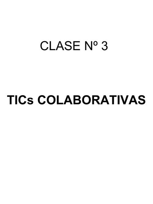 Clase 3 TICs Colaborativas