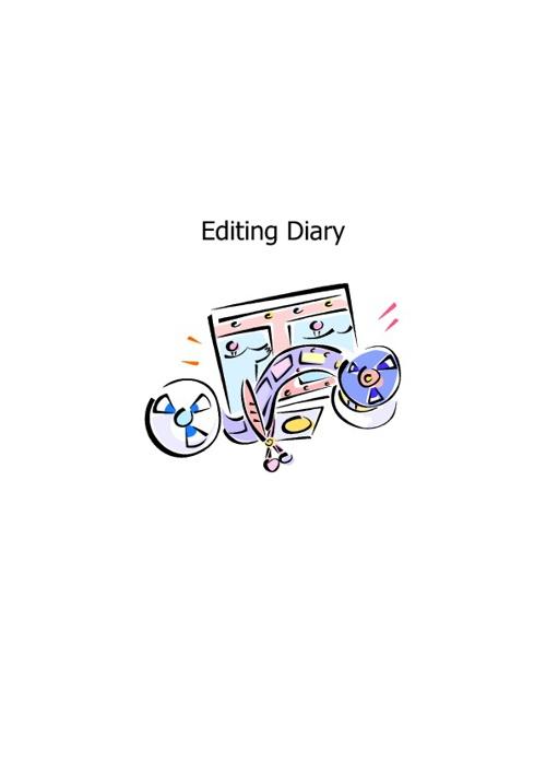 Editing Diary