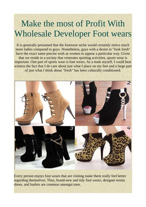 Make the most of Profit With Wholesale Developer Foot wears