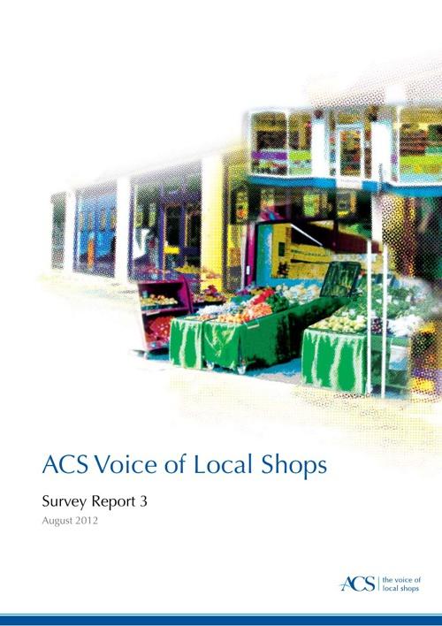 Voice of Local Shops - Survey 3 (August 2012)
