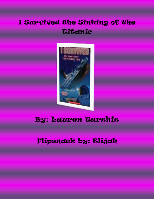 I Survived The Titanic by Elijah