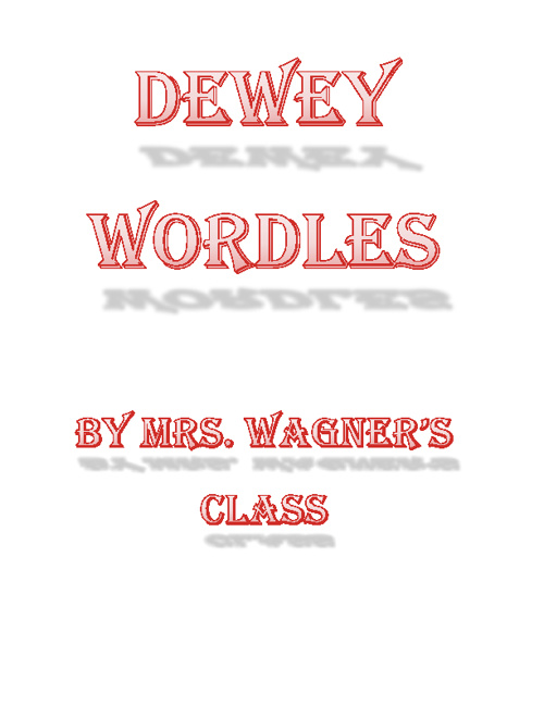Mrs. Wagner's Dewey Wordles
