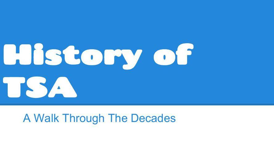 History of TSA