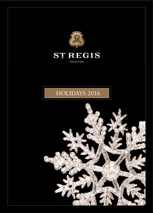 The St. Regis Houston, Holiday Calendar of Events 2016