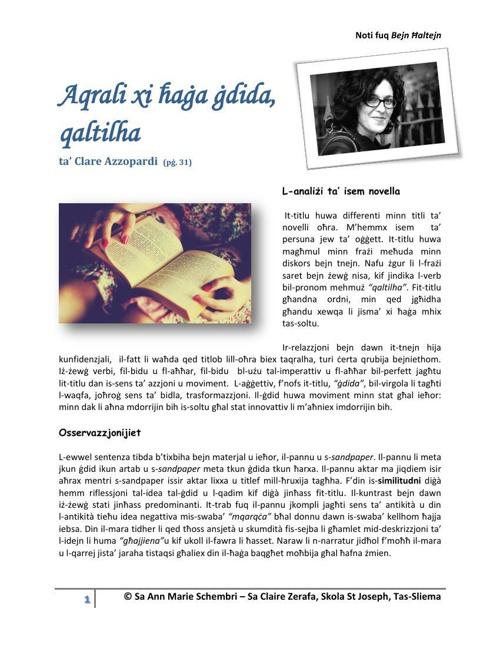 Aqrali xi ħaġa ġdida, qaltilha