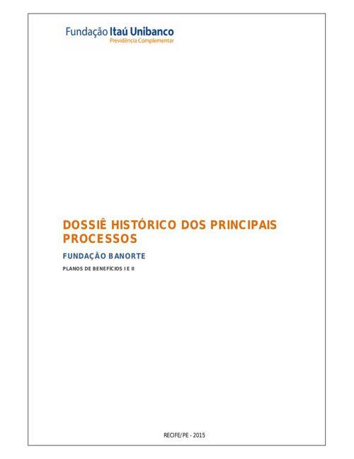 Dossiê Histórico da Fundação Banorte