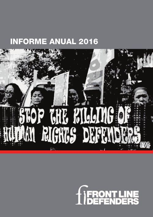 2016 Front Line Defenders Annual Report - SPANISH