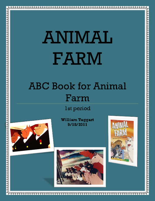 ABC Animal Farm Book by: William Taggart