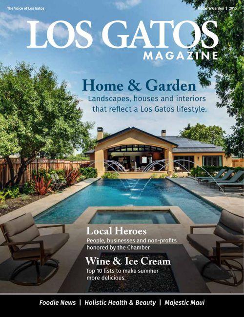 Los Gatos Magazine Home and Garden 2015