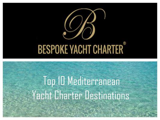 Mediterranean yacht charter destinations