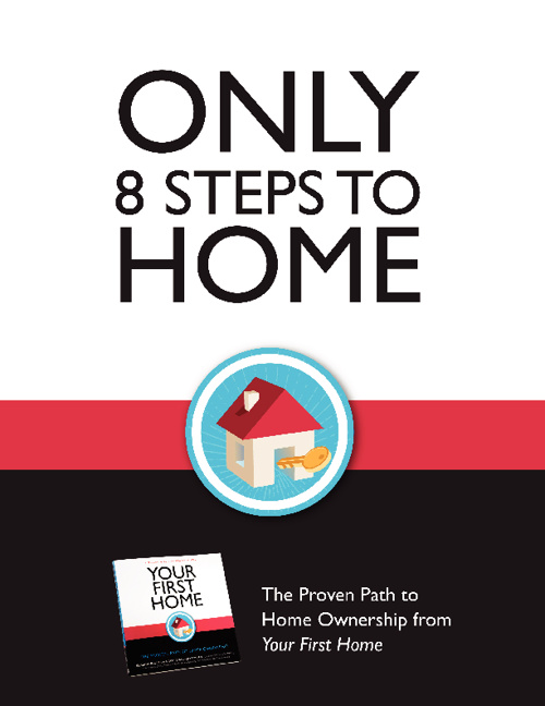 8 Steps To Home | Hollak Real Estate Group