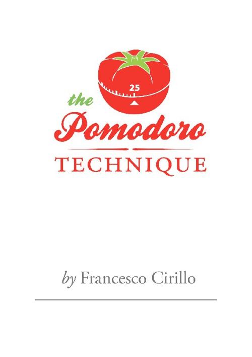 A Técnica Pomodoro (O Pomodoro)