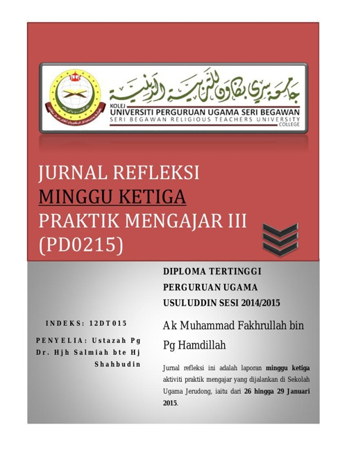 Jurnal Refleksi (PD0215) Praktik Mengajar III Minggu Ketiga