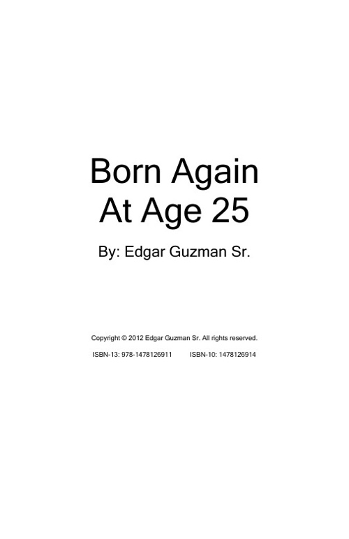 Born Again At Age 25