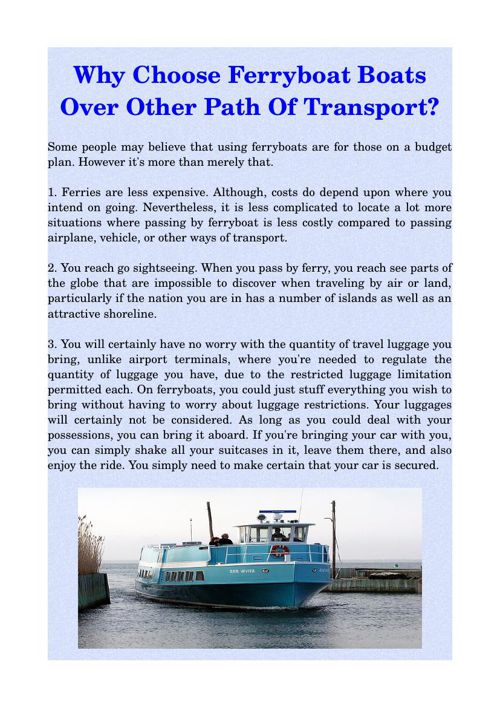 Why Choose Ferryboat Boats Over Other Path Of Transport