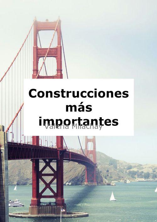 Construcciones más importantes