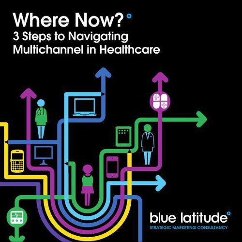 Where Now? 3 Steps to Navigating Multichannel in Healthcare