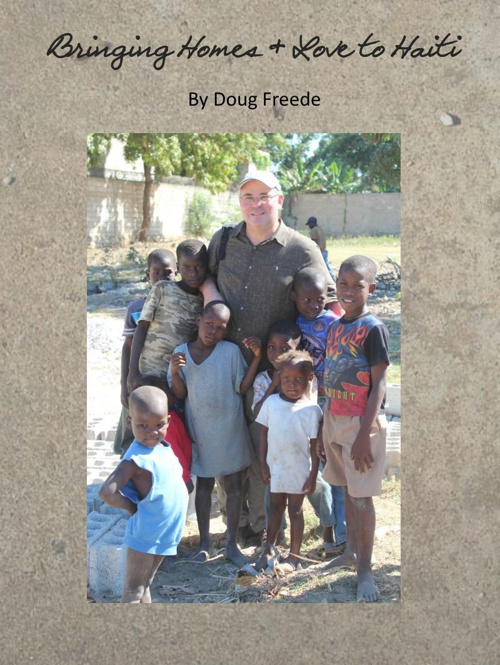 Bringing Homes & Love to Haiti - Doug Freede