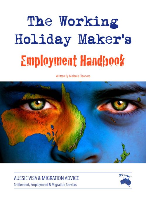 The Working Holiday Maker's Employment Handbook