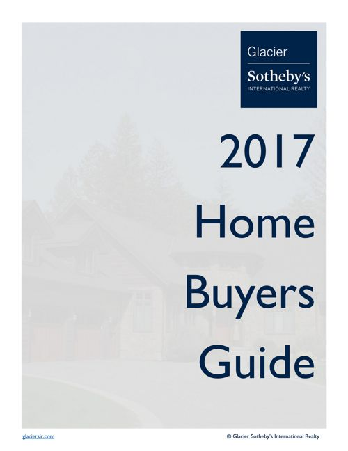 Glacier Sotheby's International Realty Home Buyer's Guide