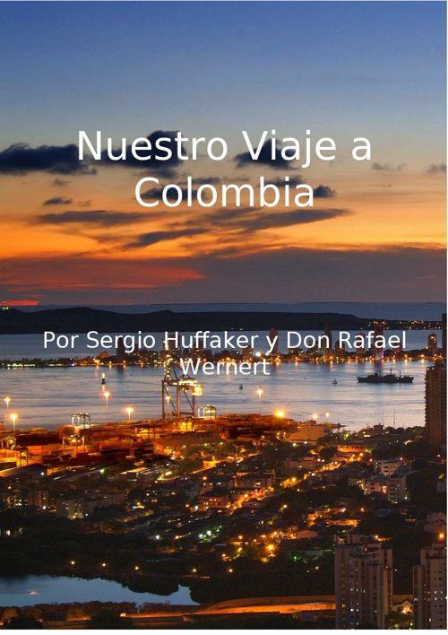 Nuestro Viaje a Colombia