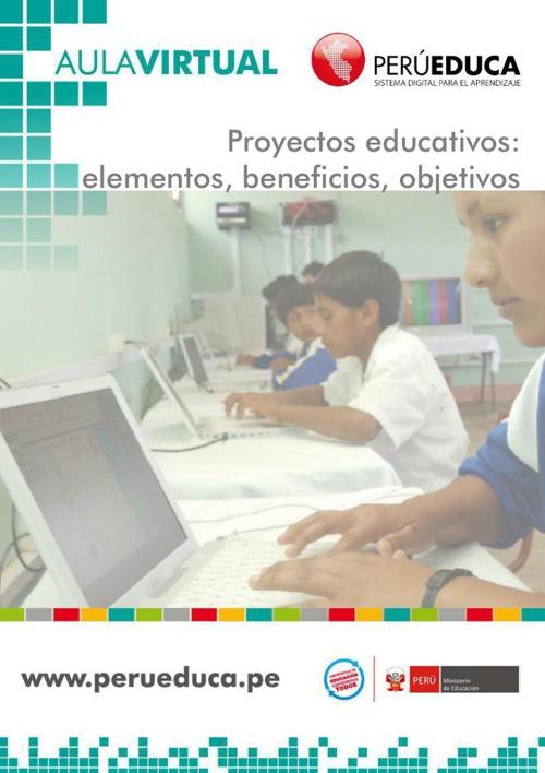 Proyectos educativos_elementos_beneficios_objetivos