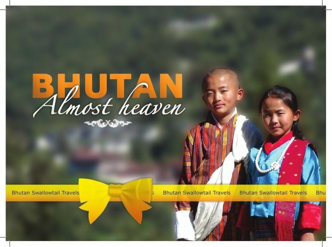 Bhutan - Almost Heaven
