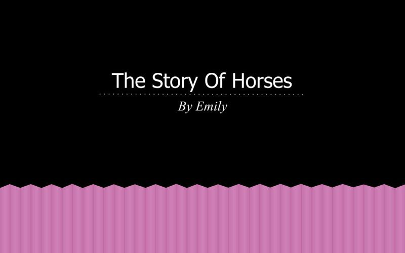 The story horses