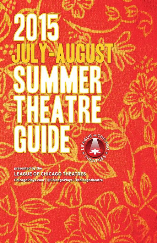 ChicagoPlays July-August 2015 Theatre Guide