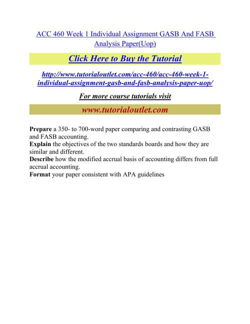 ACC 460 Week 1 Individual Assignment GASB And FASB Analysis Pape