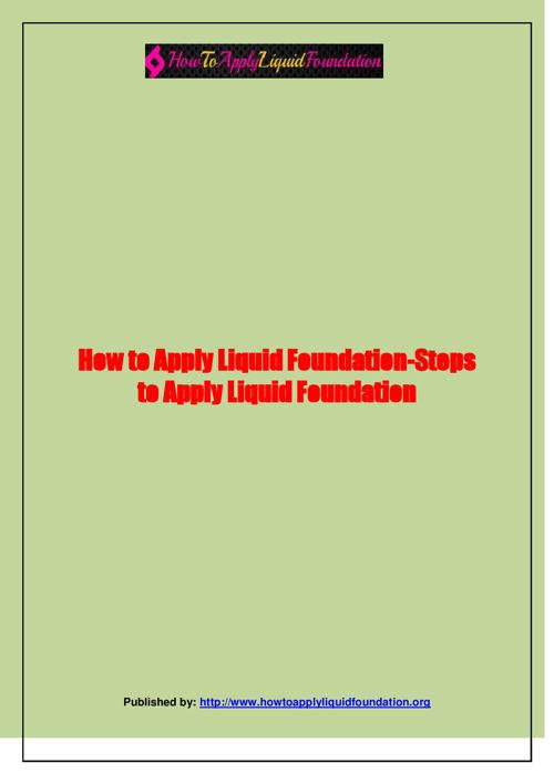 How to Apply Liquid Foundation-Steps to Apply Liquid Foundation