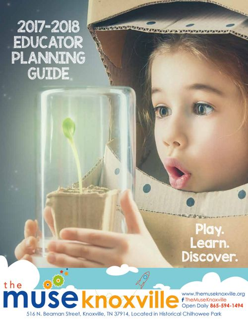 The Muse Knoxville 2017-2018 Educator Planning Guide