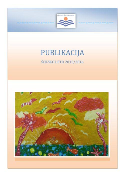 PUBLIKACIJA OŠ DORNBERK  2015-16