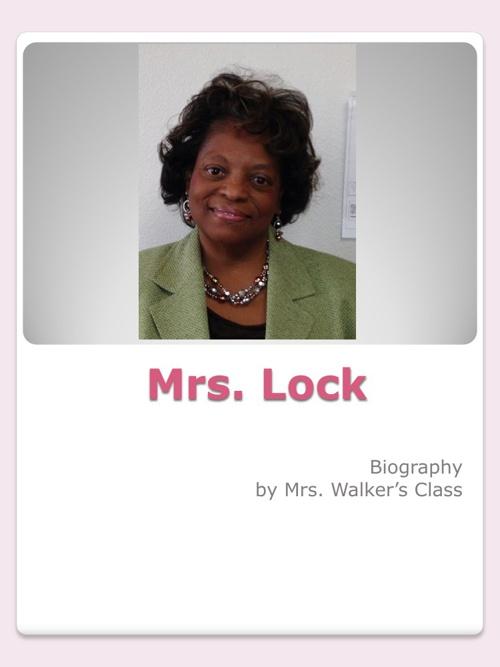 Mrs. Lock's Biography
