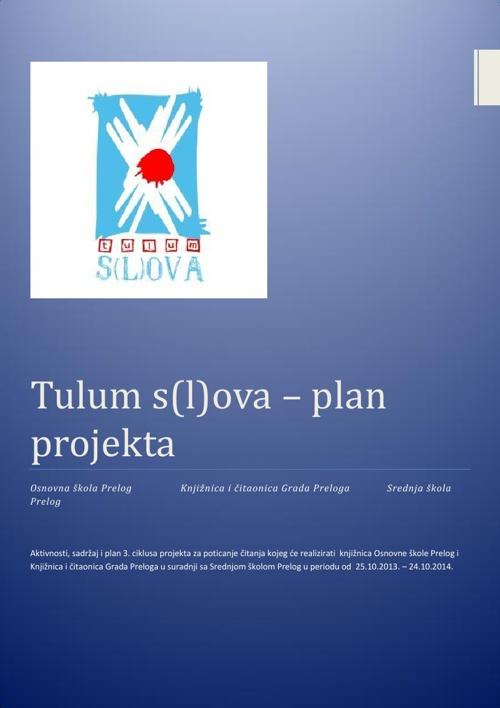 Tulum s(l)ova - plan projekta