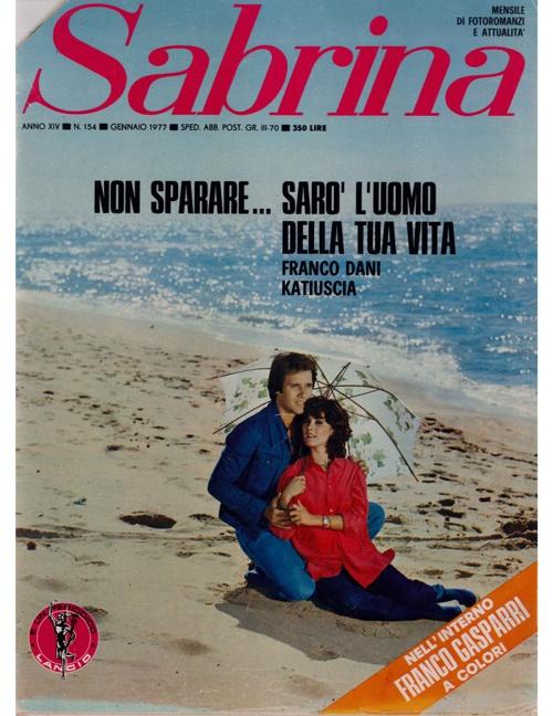 SABRINA N. 54 (1977) - NON SPARARE..SARO' L'UOMO DELLA TUA VITA