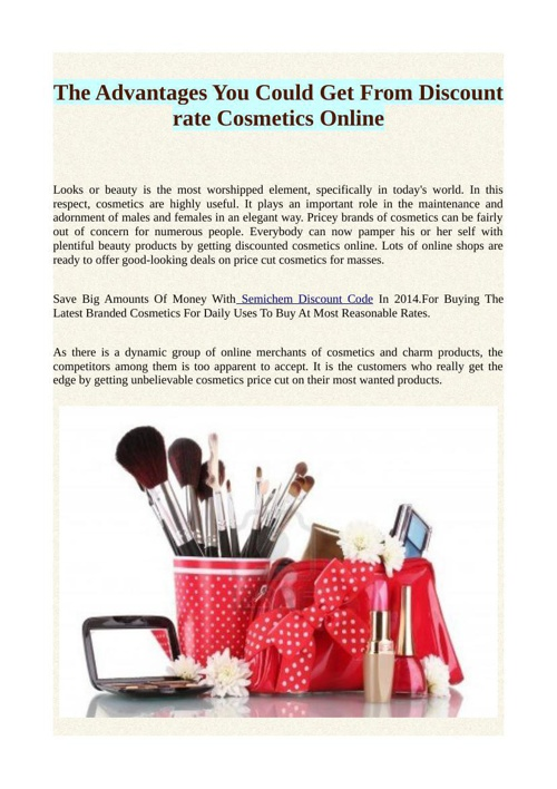 The Advantages You Could Get From Discount rate Cosmetics Online