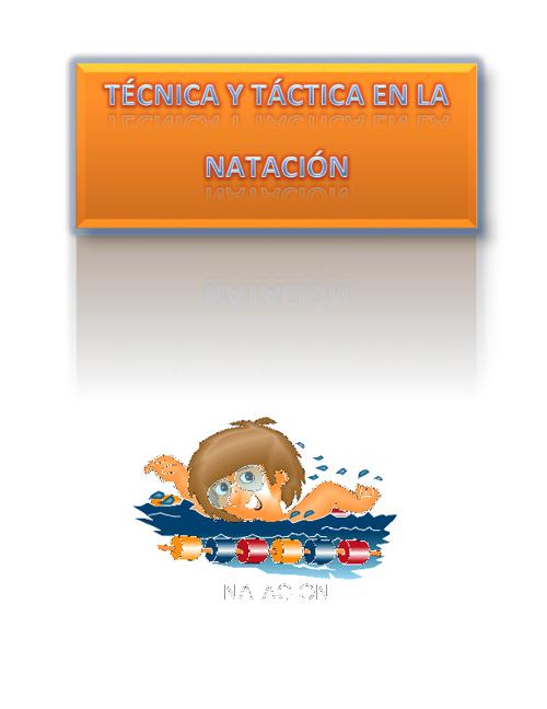 TÉCNICA Y TÁCTICA EN LA NATACIÓN