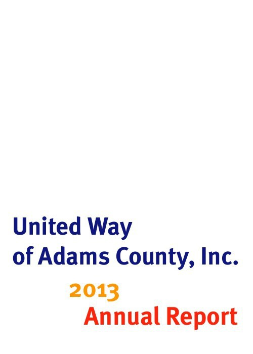 United Way of Adams County 2013 Annual Report